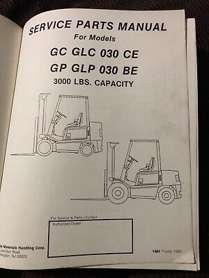 Yale Gc Glc 030 Ce Gp Glp 030 Be 3000lb Lift Truck Parts Manual 1484