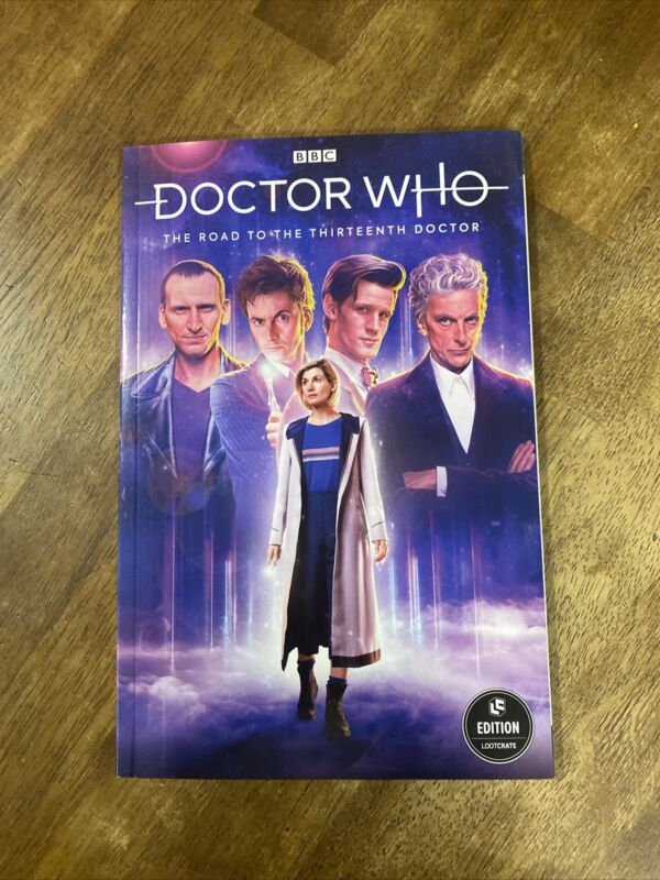 """Loot Crate Exclusive - Doctor Who """"The Road To The 13th Doctor"""" Graphic Novel"""