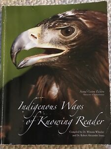 Indigenous ways of knowing reader: 2nd edition