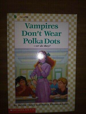 Vampires Don't Wear Polka Dots Debbie Dadey and Marcia Thornton Jones - used Wear Polka Dots