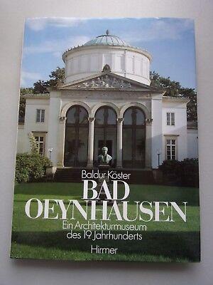 Bad Oeynhausen Ein Architekturmuseum d. 19. Jahrhunderts