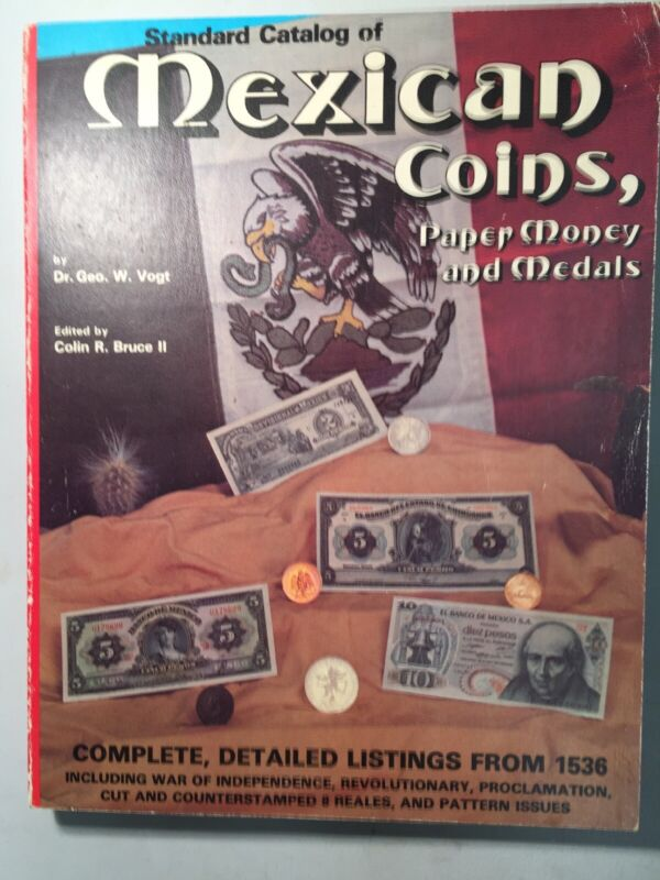 STANDARD CATALOG OF MEXICAN COINS, PAPER MONEY, and MEDALS Published 1978