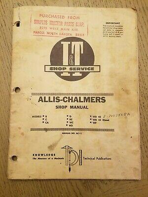 Vtg It Shop Service Allis Chalmers Ac-11 Manual B C Ca G Rc Wc Wd 45 Diesel Wf