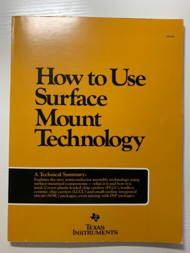 HOW TO USE SURFACE MOUNT TECHNOLOGY