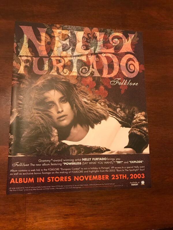"2003 VINTAGE 10X12 ALBUM PROMO PRINT Ad FOR NELLY FURTADO ""FOLKLORE"""