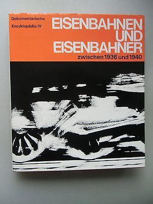 Eisenbahn Eisenbahner zw. 1936 und 1940 Dokumentarische Enzyklopädie IV / 1972