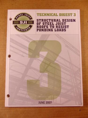 SJI Structural Design of Steel Joist Roofs to Resist Ponding Loads, TD 3, 2007
