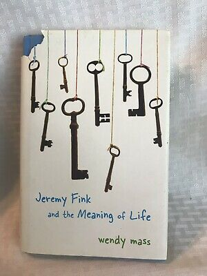 Jeremy Fink and the Meaning of Life by Wendy Mass (2006,