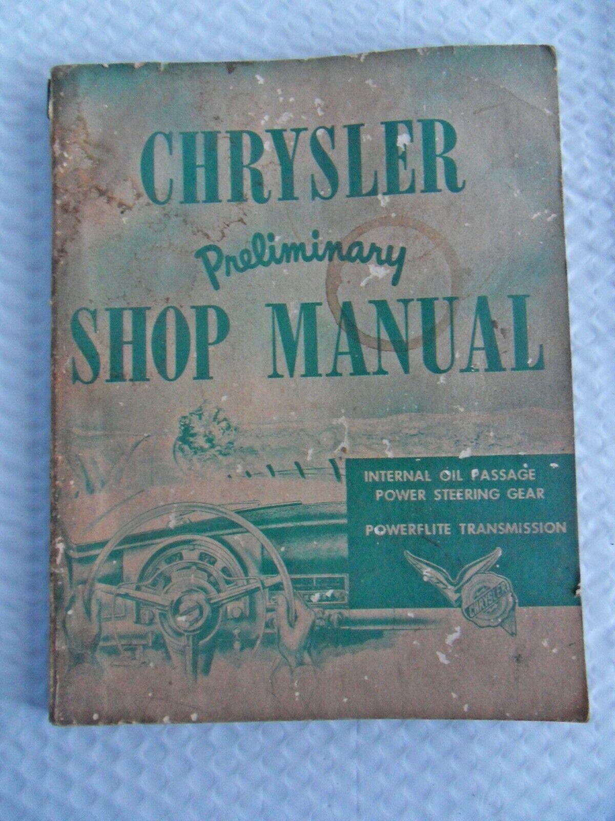 Vintage Chrysler Preliminary Shop Manual.D-14581 Powerflite Trans, Steering Gear