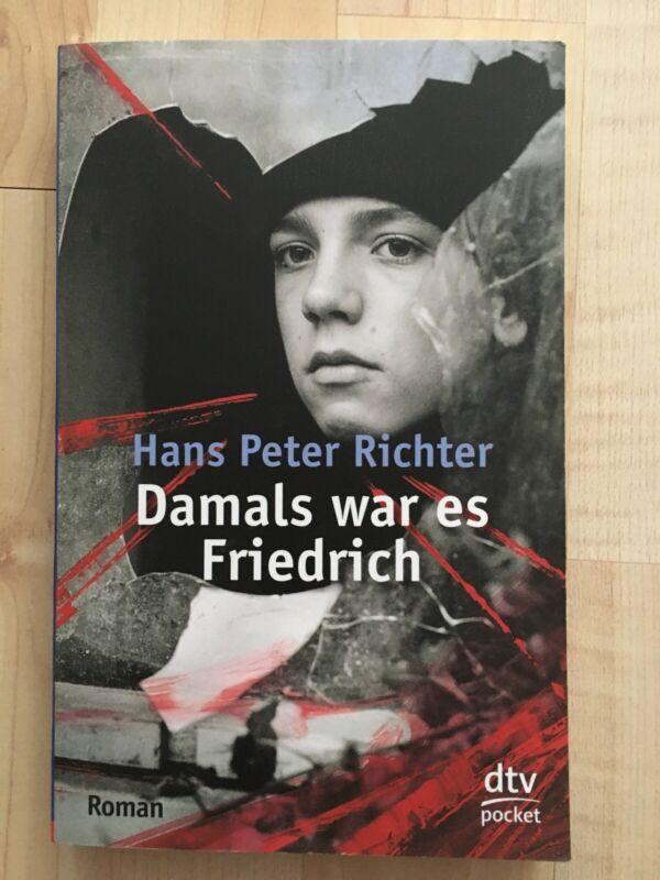 Damals war es Friedrich von Hans Peter Richter (1979, Taschenbuch)