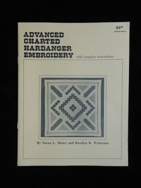 Advanced Charted Handanger Embroidery with Complete Instructions 1995