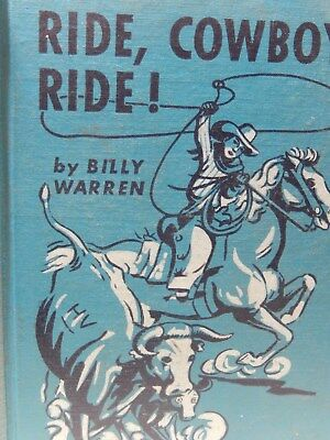 Vtg Child's Cowboy Book Ride, Cowboy, Ride! by Bilely Warren 1946 Illustrated
