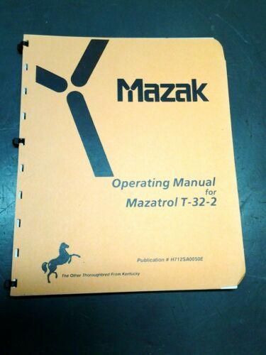 MAZAK OPERATING MANUAL MAZATROL T-32-2   (MS-236)