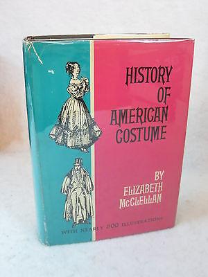 Elisabeth McClellan HISTORY OF AMERICAN COSTUME Tudor  c.1969 HC/DJ