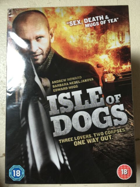 Andrew Howard ISLE OF DOGS ~ 2011 British Crime Thriller UK DVD w/ Slipcover