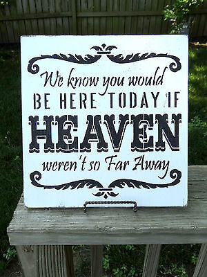 If Heaven Weren't so Far Away Reserved Seating Memorial Wedding Sign - Reserved Seating Signs