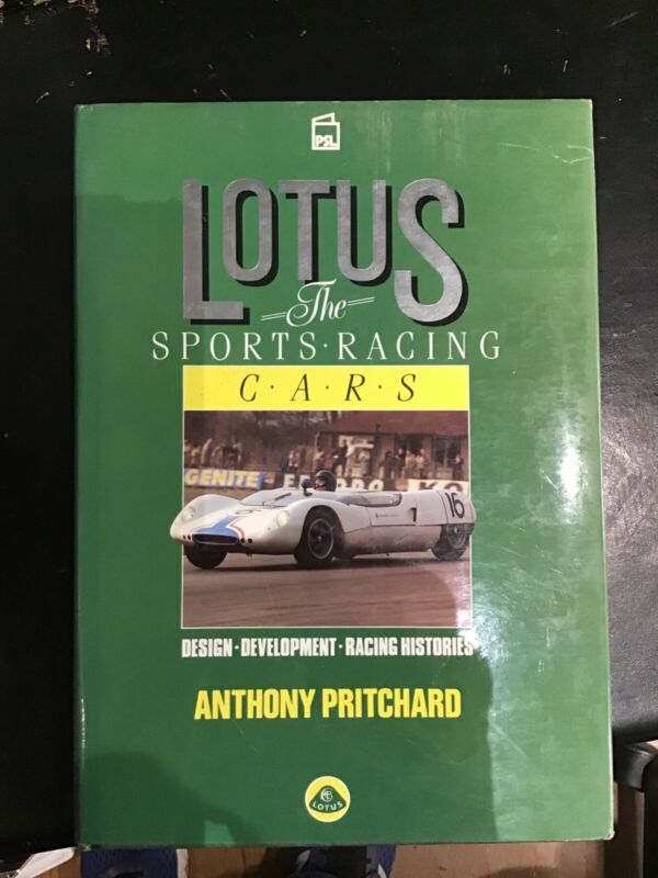 Lotus: The Sports Racing Cars by Anthony Pritchard Pre-Owned Very Good Condition
