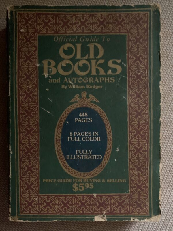 Official Guide to Old Books and Autographs William Rodger 1976 Illustrated