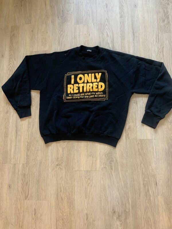 "Vintage ""retirement"" Sweatshirt"