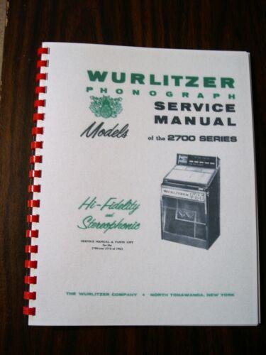 Wurlitzer 2700  Jukebox Service& Parts Manual