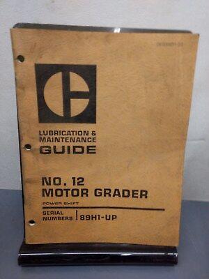Caterpillar No. 12 Motor Grader Lubrication Maintenance Guide
