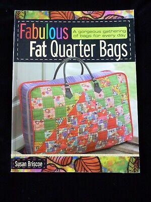 Fabulous Fat Quarter Bags by Susan Briscoe NEW IMPERFECT COPY SEE DESCRIPTION
