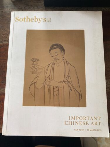 Sotheby's Important Chinese Art Illustrated Catalog New York March 2019 Auction