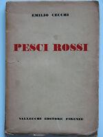 Emilio Cecchi Pesci Rossi Vallecchi 1920 Rara 1 Edizione Dino Campana Montale -  - ebay.it