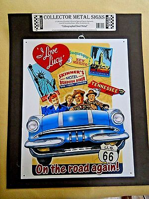 I Lover Lucy On the Road Again Lithographed Steel Collector Metal Sign