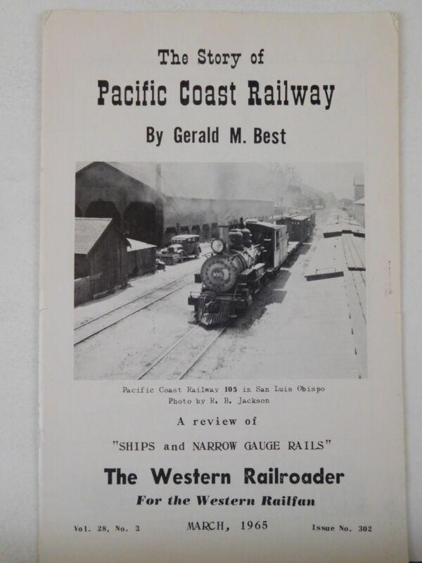 Western Railroader #302 March 1965 Pacific Coast Railway
