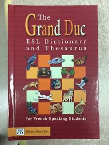 The Grand Duc ESL Dictionary and Thesaurus