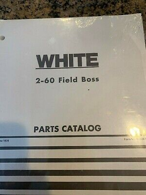 Wfe White 2-60 Field Boss Parts Catalog Catalogue