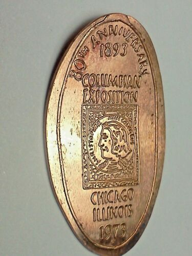 1893 COLUMBIAN EXPOSITION 80TH ANN. CHICAGO 1973-Elongated / Pressed Penny G-520