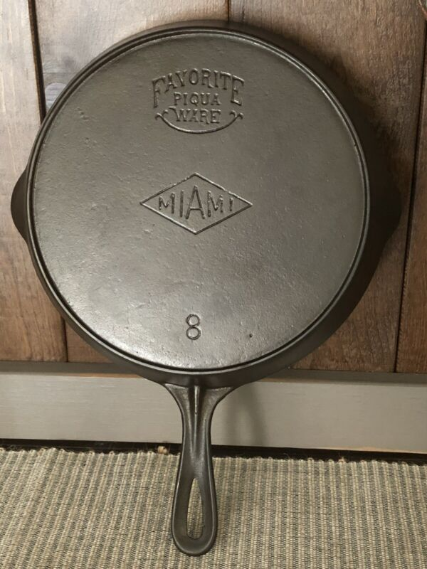 Antique RESTORED FAVORITE PIQUA WARE Cast Iron SKILLET Frying Pan # 8 MIAMI