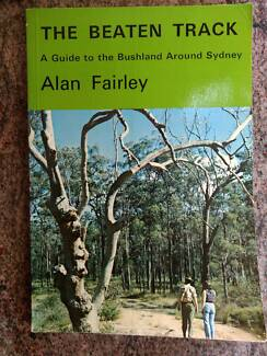 THE BEATEN TRACK: Guide to the bushland Around Sydney