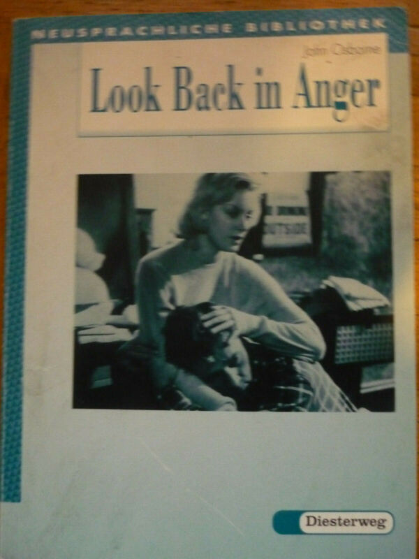 Look Back in Anger: A play in three acts Diesterweg John Osborne