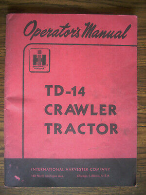 Ih Farmall Mccormick International Td14 Crawler Owners Manual