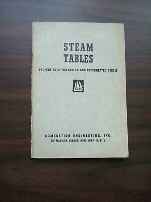 Vtg 1940 Steam Tables Properties of Saturated & Superheated Steam + FOLDOUT Superheated Steam Table
