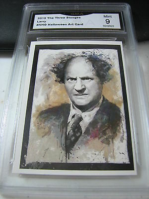 LARRY FINE 2015 CHRONICLES OF THE THREE 3 STOOGES HALLOWEEN ART GRADED 9 A - Three Stooges Halloween