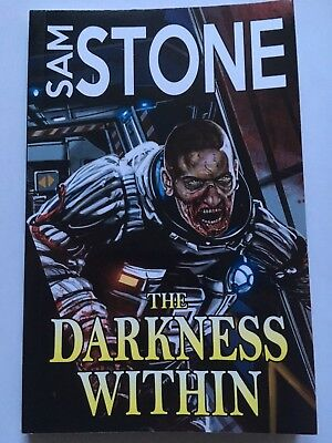 Used, THE DARKNESS WITHIN  - SAM STONE - UK PAPERBACK SIGNED BY AUTHOR for sale  Shipping to South Africa