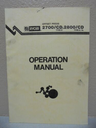RYOBI OFFSET PRESS 2700/CD 2800/CD OPERATION MANUAL