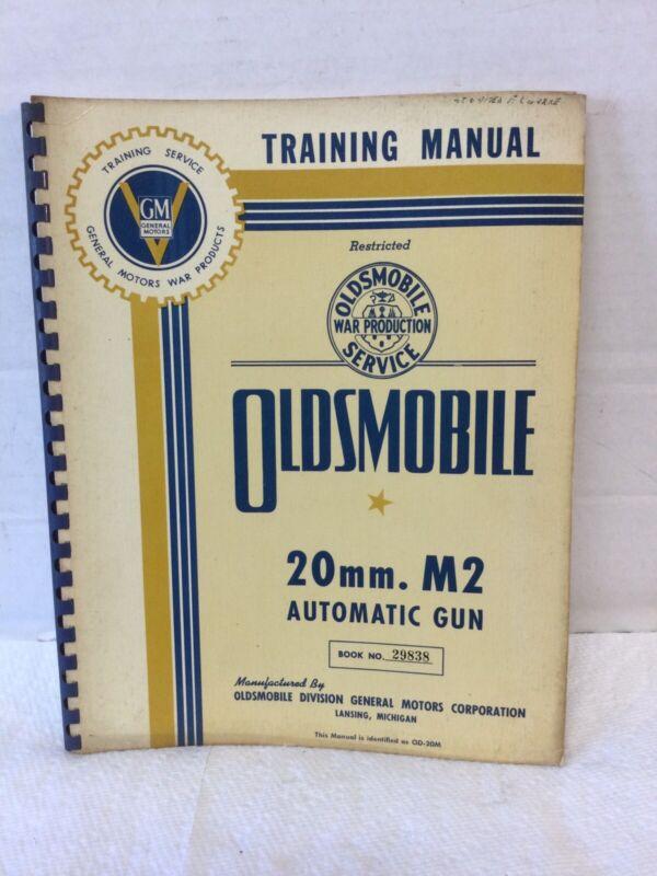 World War II Training Manual Oldsmobile 20mm M2 Automatic Gun w Fold Out Chart