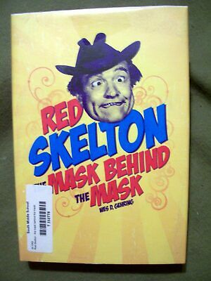 RED SKELTON THE MASK BEHIND THE MASK WES D. GEHRING 2008 HARDCOVER USE LIBRARY