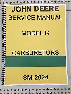 Model G John Deere Carburetor Dealer Service Manual Repair Adjust Tuning Huge