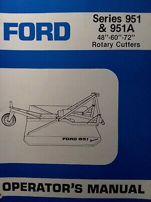 Ford 951 951a 48 60 72 3-point Rotary Mower Owner Parts Service Manual Tractor