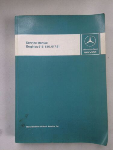 Mercedes Engines / INFORMATION -  615, 616, 617.91