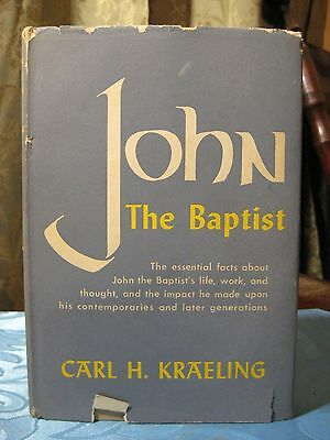 Vintage John the Baptist by Carl Kraeling 1951 1st Edition Hardcover Book