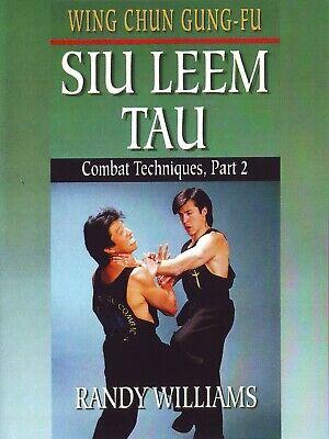Wing Chun Gung Fu Siu Leem Combat Techniques #2 DVD Randy Williams