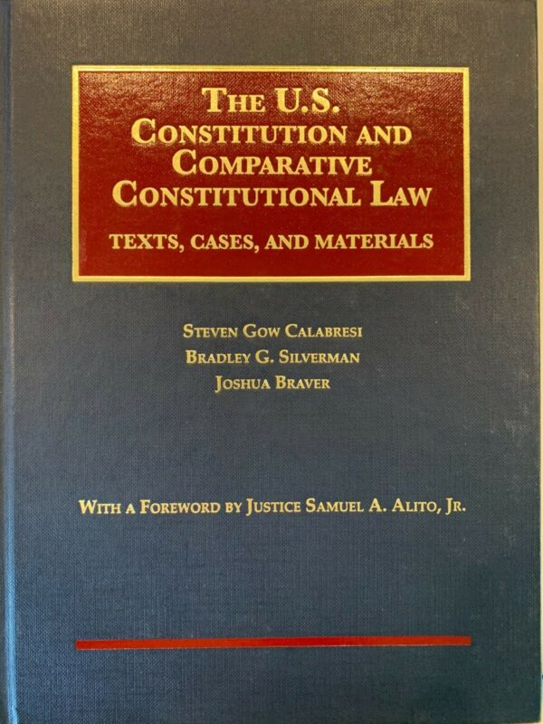 The Us Constitution And Comparative Constitutional Law Very Good W/supplement