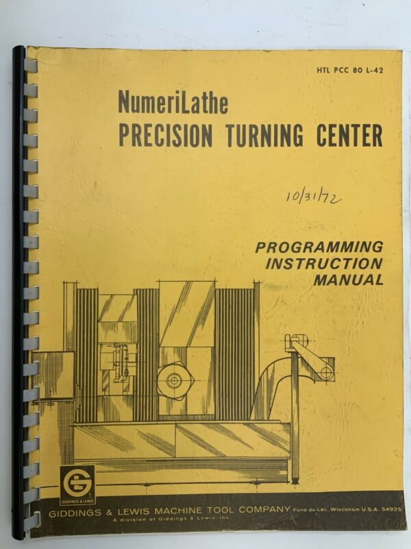 Giddings & Lewis Numerilathe Precision Turning Center Manual HTL PCC 80 L-42